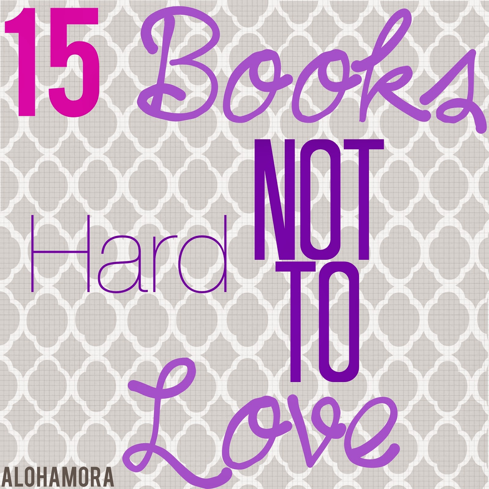 15 books that are so good you can't help but love them! Alohamora Open a Book