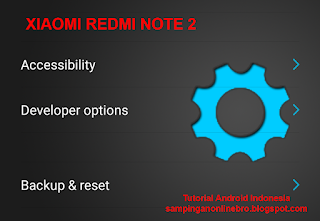 Tutorial Cara Mengaktifkan Developer Option/USB Debugging Di Xiaomi Redmi Note 2 opsi pengembang