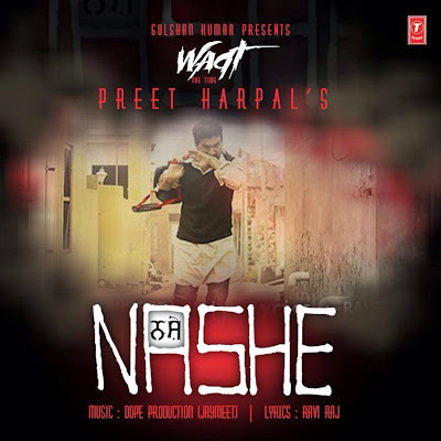 Nashe Preet Harpal mp3 download video hd mp4