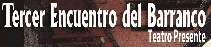 TERCER ENCUENTRO DEL BARRANCO