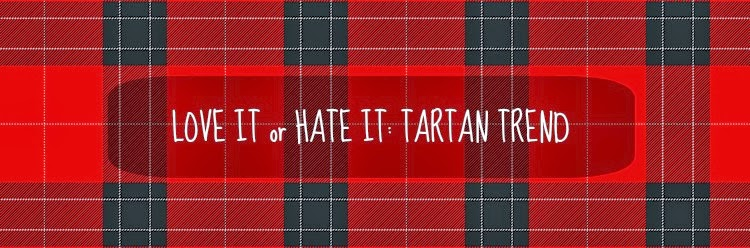 Love it or hate it: Tartan trend