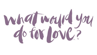 What do you do for LOVE?