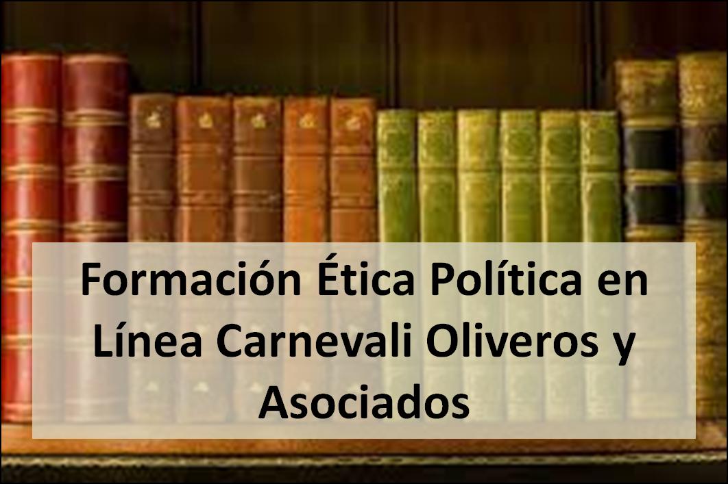Formacion Etica Política en Línea Carnevali Oliveros y Asociados
