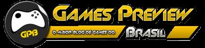 Games Preview Brasil - O maior blog de games do Brasil