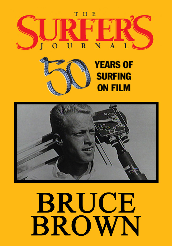 The Surfer's Journal - Filmmakers - Bruce Brown (1996)