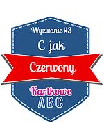 http://kartkoweabc.blogspot.ie/2015/02/wyzwanie-3-c-jak-czerwony.html