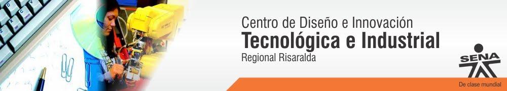 Centro de Diseño e Innovación Tecnológica Industrial - SENA Regional Risaralda