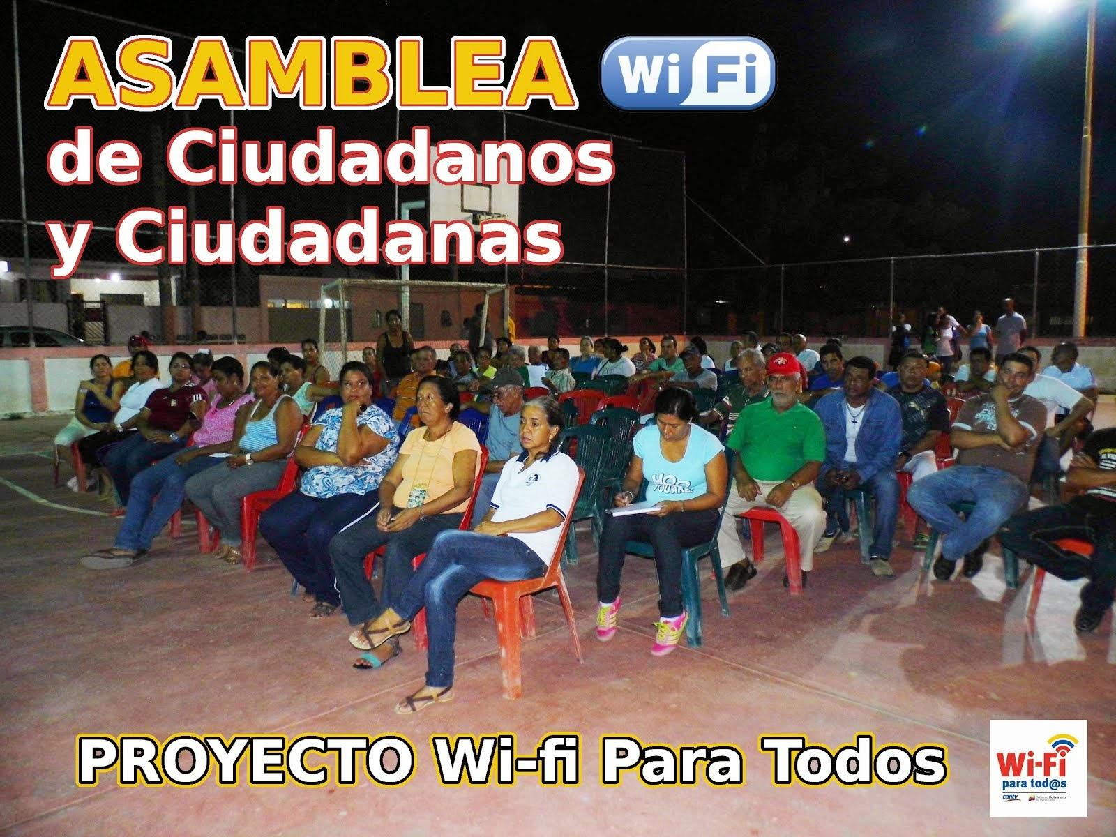 ASAMBLEA DE CIUDADANO Y CIUADANAS PROYECTO WI-FI PARA TODOS