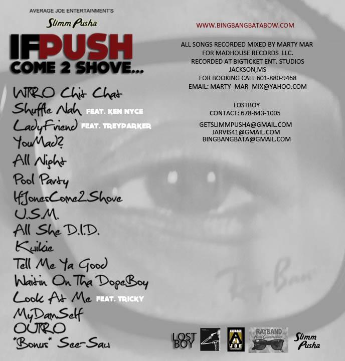 Slimm Pusha - IfPUSHcome2shove