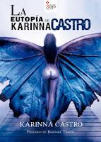 La eutropía de Karinna Castro
