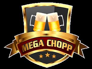 Mega Chopp, o Melhor!!
