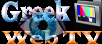 Greek Web TV Online - Live TV Greece - Online Ελληνική Τηλεόραση - Ελληνικά Κανάλια Τηλεόρασης Live