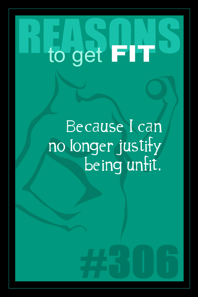 365 Reasons to Get Fit #306