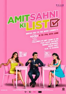 Amit Sahni Ki List (2014) SL YK - Raghu Dixit, Palash Muchhal, Alien Chutney, Shivi R Kashyap, Tarun Shahani