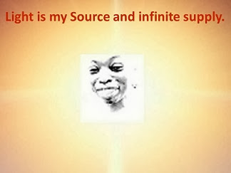 Light is My Source and Infinite Supply