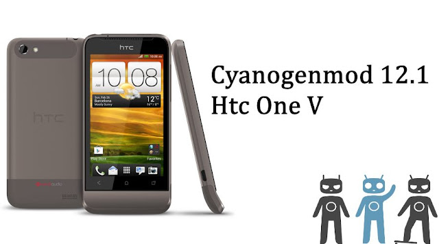 Cyanogenmod 12.1 custom rom for htc one V Primou