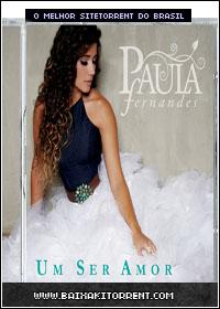 Capa Baixar CD Paula Fernandes   Um Ser Amor (EP)   2013 Baixaki Download
