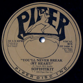 Sofistikit - You\'ll Never Break (My Heart) 1983 12 Inch