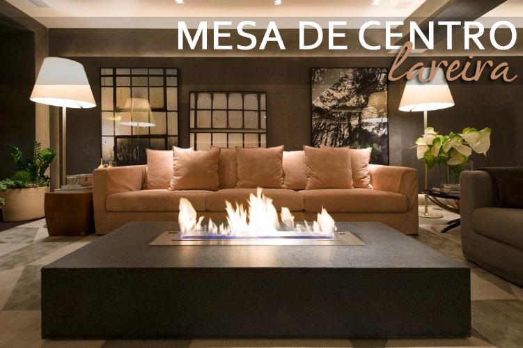 Mesas de centro com lareiras confira salas lindas com - Mesa de centro grande ...
