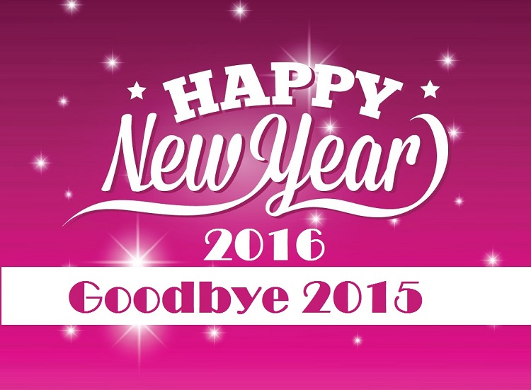 good bye 2015 welcome 2016