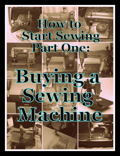steam ingenious how to start sewing part one buying a sewing machine. Black Bedroom Furniture Sets. Home Design Ideas