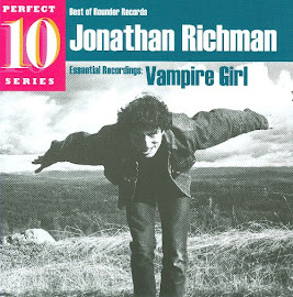 Jonathan Richman  Vampire Girl: Essential Recordings(2009)