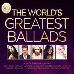 Download The Worlds Greatest Ballads (2011)