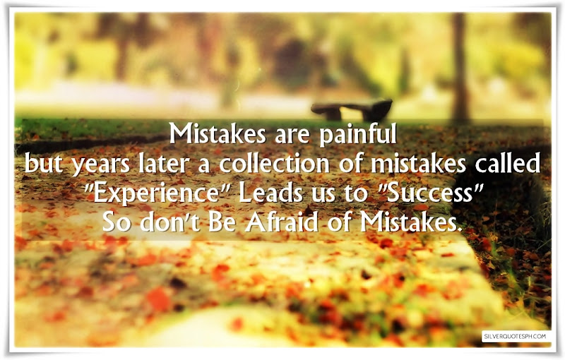 Don't Be Afraid Of Mistakes, Picture Quotes, Love Quotes, Sad Quotes, Sweet Quotes, Birthday Quotes, Friendship Quotes, Inspirational Quotes, Tagalog Quotes