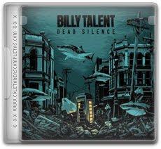 Download Billy Talent - Dead Silence (2012)