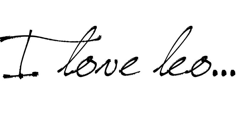 I love leo...