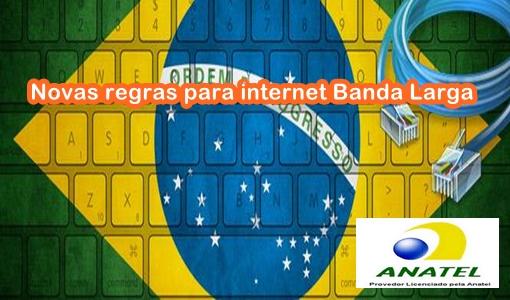 Conheça as novas regras da Anatel para internet banda larga