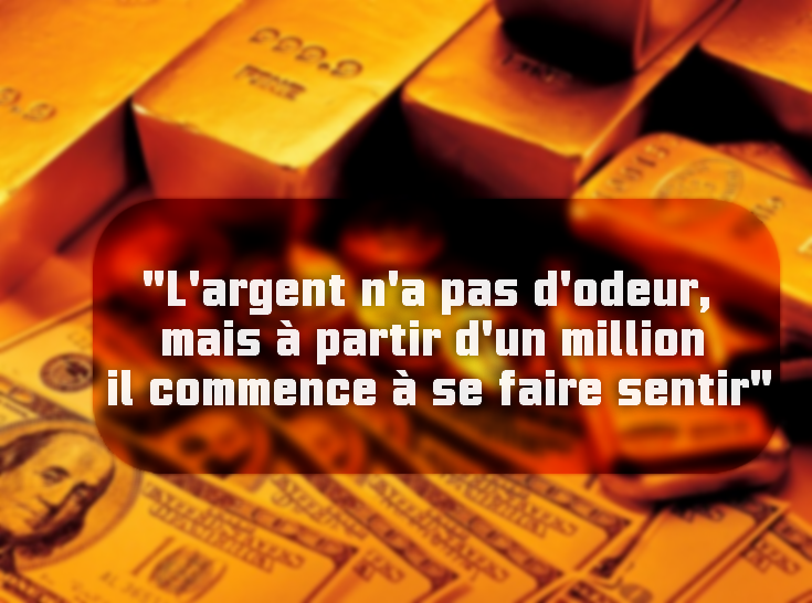 citation sur L'argent