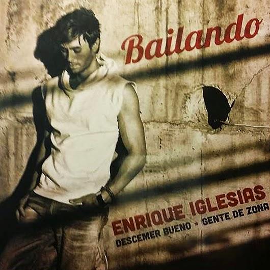 enrique Iglesias, bailando, descemer bueno, gente de zona
