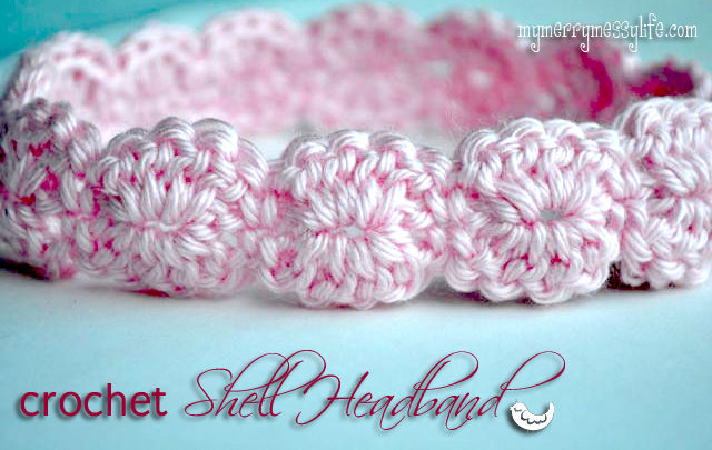 Crochet Shell Headband Free Crochet Pattern My Merry Messy Life