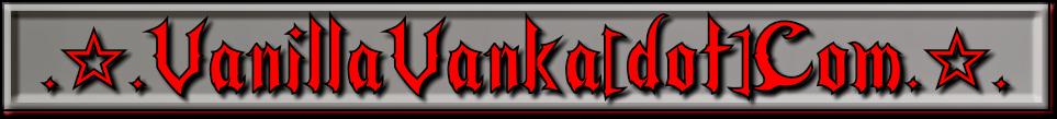 VanillaVanka(dot)Com