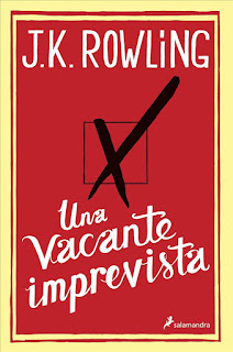 novela Una vacante imprevista escritora J.K.Rowling