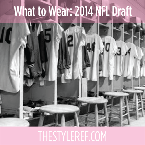 What to Wear to the NFL Draft