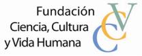 Fundación Ciencia, Cultura y Vida Humana
