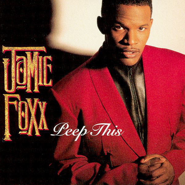 Jamie Foxx - Peep This Cover