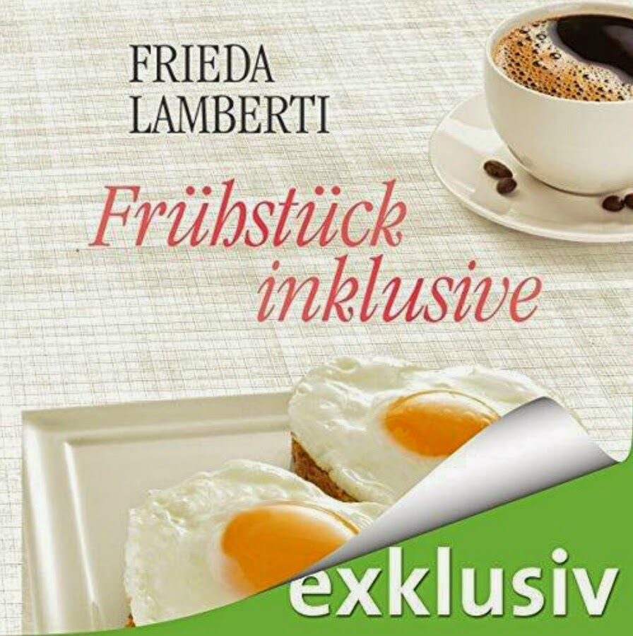 Frieda Lamberti - Frühstück inklusive