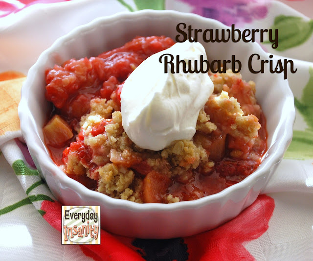 Everyday Insanity...: Strawberry Rhubarb Crisp