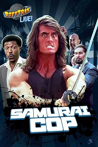 Watch RiffTrax Live: Samurai Cop Online Free in HD