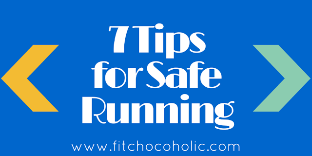 7 Tips for Safe Running