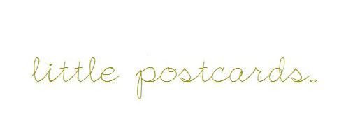 little postcards..