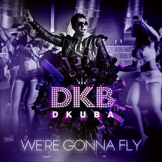 Dkuba - We´re Gonna Fly