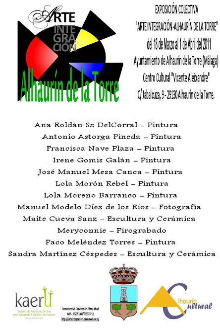 """""""EXPOSICIÓN COLECTIVA ARTE INTEGRACION ALHAURIN DE LATORRE 2011"""""""
