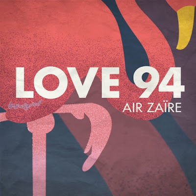 Air Zaire - Love 94 (Mighty Mouse Remix)