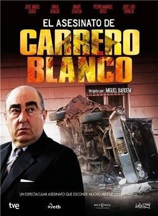 Ver El Asesinato De Carrero Blanco Online