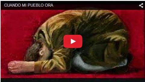 Video cuando mi pueblo ora de José Luis Reyes