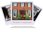 My Historic Country Home Blog